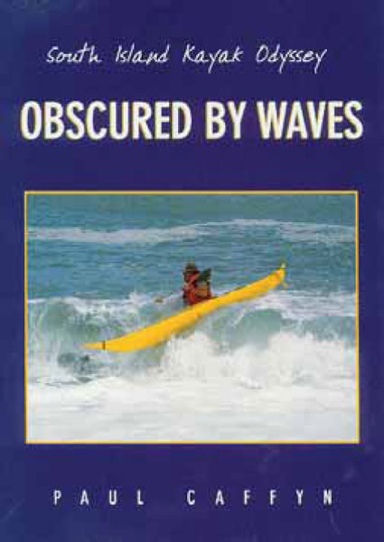 Obscured by Waves – by Paul Caffyn